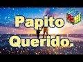 Papito Querido, Poemas para el Dia del Padre, Poemas para Papa Niños, Poesia de Niños