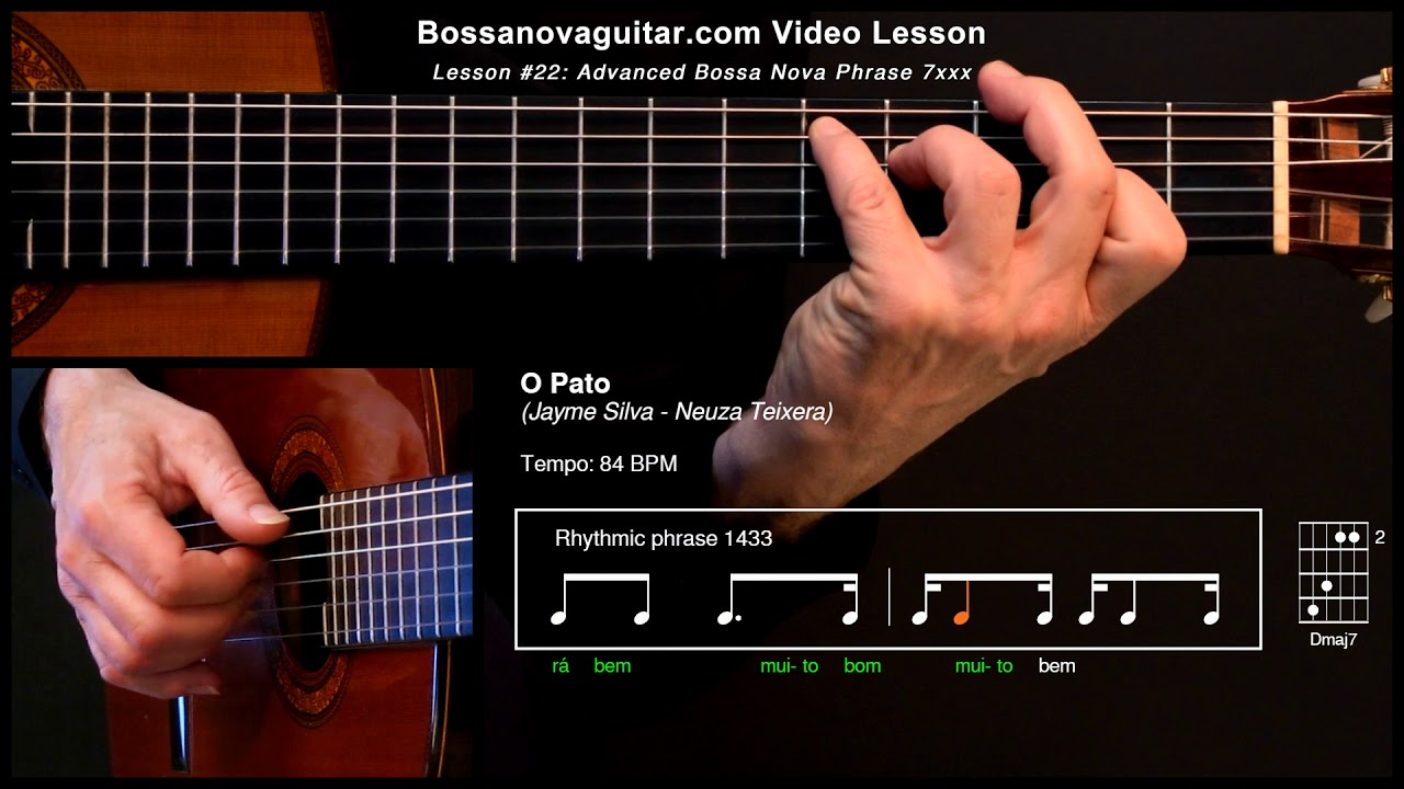 O Pato – Bossa Nova Guitar Lesson #22: Advanced Phrase 7xxx