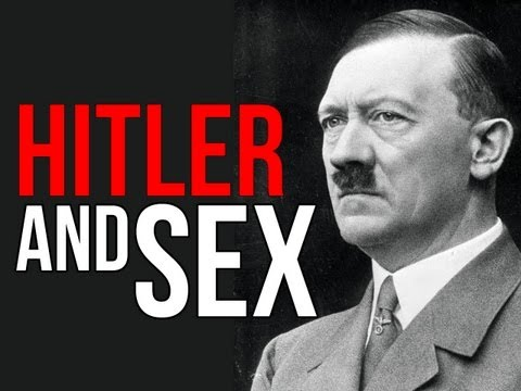 Hitler and Sex!