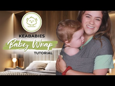 How to: Baby Wrap Tutorial | KeaBabies Wrap Carrier