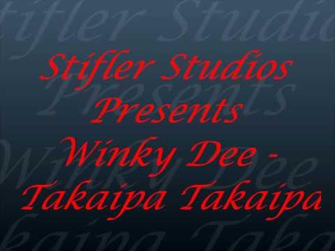 Winky Dee - Takaipa Takaipa