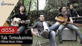 diSSa - TAK TEMUKANMU (OFFICIAL MUSIC VIDEO)