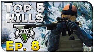 Top 5 Kills of the Week in GTA 5! (Episode #8) [GTA V Funny & Awesome...