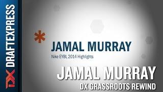 Jamal Murray Grassroots Rewind