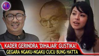 Video Bela Dahnil, Ngaku-Ngaku Cucu Bung Hatta, Kader Gerindra 'Dih4jar' Gustika MP3, 3GP, MP4, WEBM, AVI, FLV Mei 2019