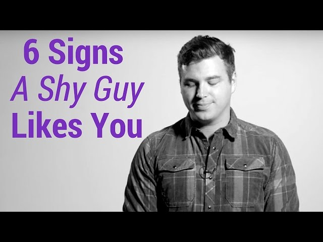 Signs A Shy Guy Like You