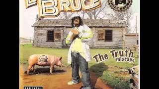 Little Bruce - The Truth (E-40 Diss)