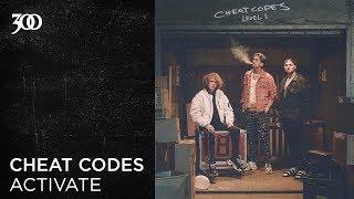 Cheat Codes - Activate   300 Ent (Official Audio)