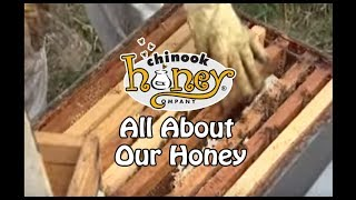 All about honey from Chinook Honey Company (2012)