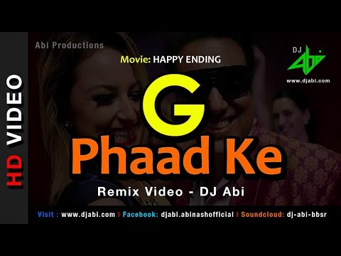 G Phaad Ke - Remix Video - DJ Abi