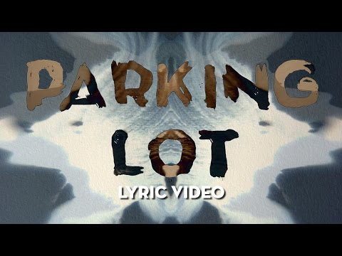 Parking Lot (Lyric Video)