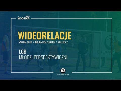 LIGA BEMOWSKA / WIOSNA 2018 / KOLEJKA 2. / LGB - MŁODZI PERSPEKTYWICZNI