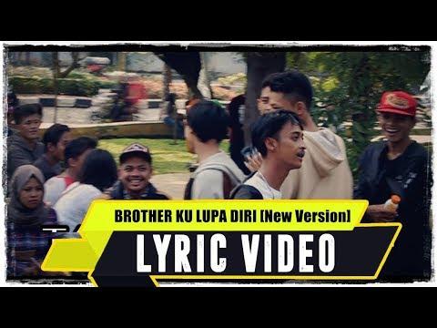 Download Lagu ANJAR OX'S - Brother Ku Lupa Diri [New Version] ( Lyric Video ) Music Video