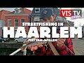 Streetfishing in Haarlem met Jan Willem