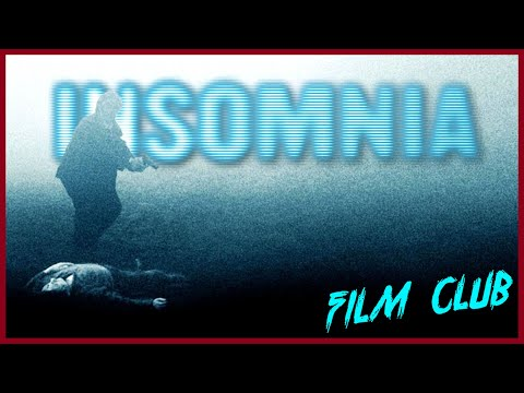 Insomnia Review | Film Club