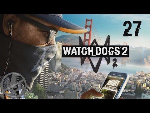 Watch Dogs 2 Прохождение Без Комментариев На Русском На ПК Часть 27 — $911