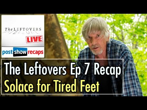 The Leftovers Episode 7 Recap: Solace for Tired Feet