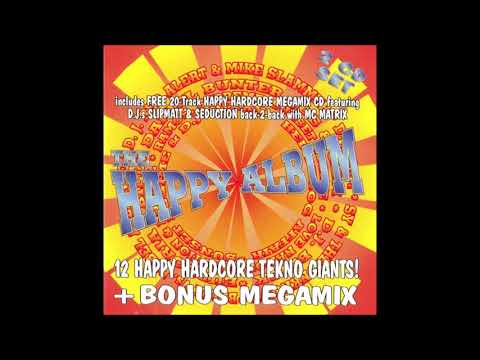 The Happy Album - DJ's Slipmatt & Seduction B2B with Mc Matrix (1995)
