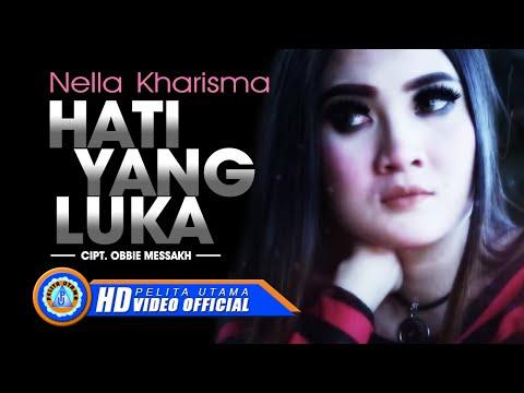 Nella Kharisma - Hati Yang Luka (Official Music Video)