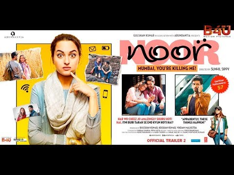 Noor Official Trailer 2   Sonakshi Sinha   Sunhil Sippy   English Subtitles   Full HD 1080p