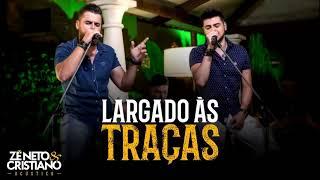 image of Zé Neto e Cristiano - Largado as Traças - acústico (2018)