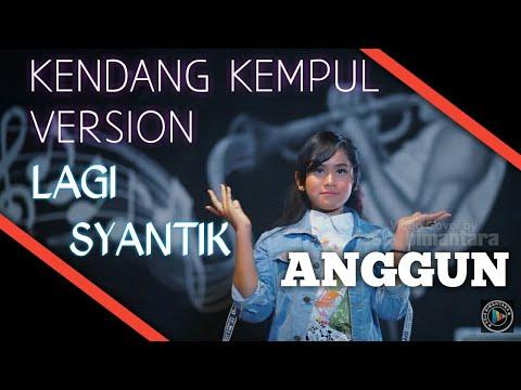 gratis download video - Cover-Lagi-Syantik--Siti-Badriah-kendang-kempul-Banyuwangi-version--By-Anggun