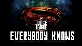 Video Justice League Opening Song - Everybody Knows [ Lyrics ] MP3, 3GP, MP4, WEBM, AVI, FLV Maret 2018