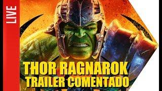 Video Thor: Ragnarok - Trailer Comentado | OmeleTV MP3, 3GP, MP4, WEBM, AVI, FLV Oktober 2017