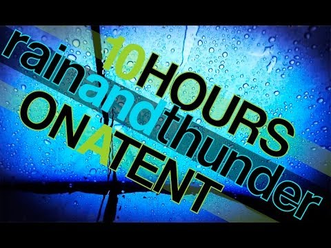 Thunder - Relax to the sound of a thunderstorm from inside a tent. 10 Hours - 600 Minutes of 100% natural sounds without music added. Hundreds of rain and weather vide...