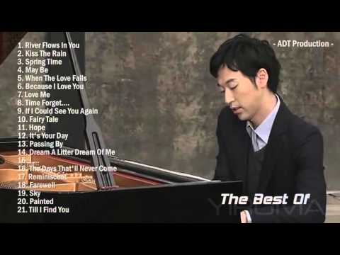 The Best Of YIRUMA   Yiruma& 39;s Greatest Hits ~ Best Piano