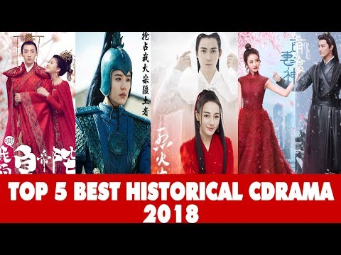 MY TOP 5 BEST CHINESE HISTORICAL DRAMAS 2018