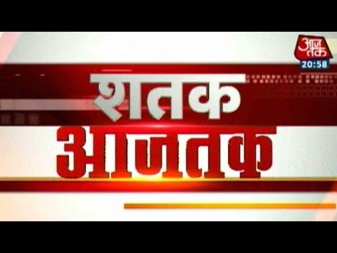 Shatak-Aaj-Tak-Top-100-News-Stories-March-4th-2016-9-PM-05-03-2016