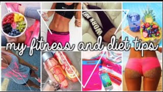 My Exercise and Diet Tips! + My Fitness Routine