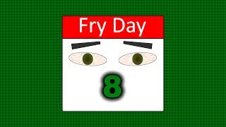 Fry Day #8 - Attempt at Redemption by  To Be Blunt