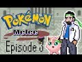 The Script: Episode 3 - Melee Pokemon