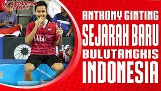 Video Badminton Flash : Anthony Ginting, Sejarah Baru Bulutangkis Indonesia MP3, 3GP, MP4, WEBM, AVI, FLV Februari 2018