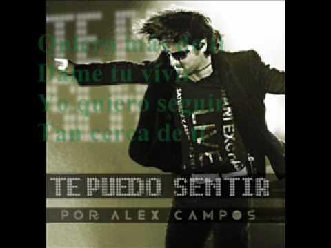 Alex Campos - Te puedo sentir (Letra)