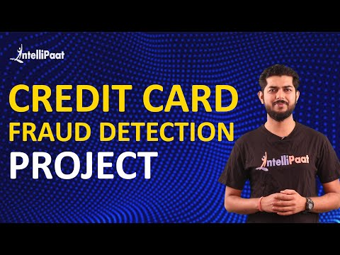 Credit Card Fraud Detection   Project In Machine Learning   Intellipaat