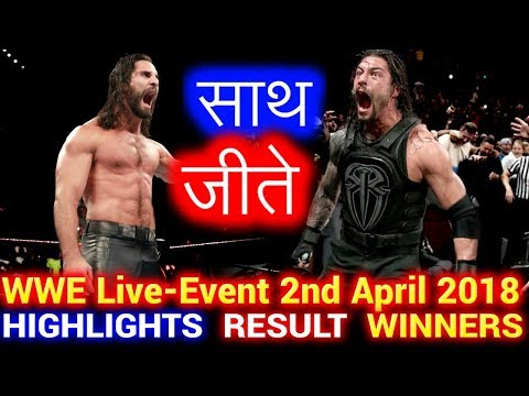 WWE Live Event 2nd April 2018 Hindi Highlights - Roman Reigns | The Shield | Results Winners