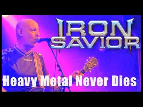 IRON SAVIOR - Heavy Metal Never Dies (live)