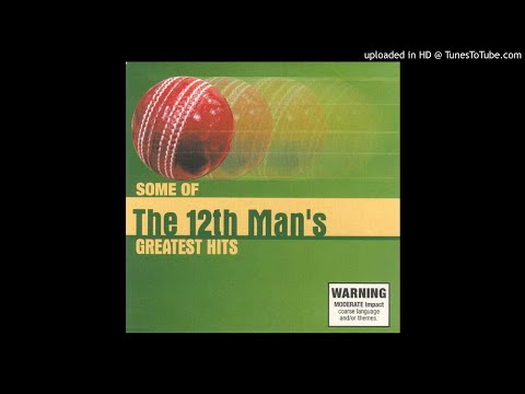Some Of The 12th Man's Greatest Hits (2003)