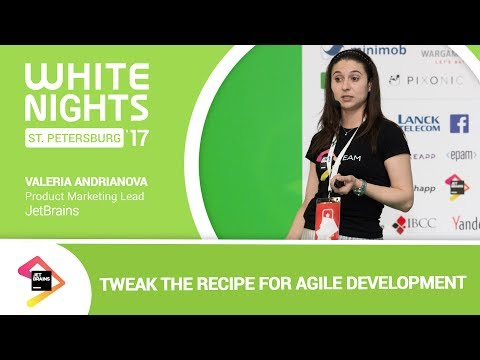 Valeria Andrianova (JetBrains) - Tweak the Recipe for Agile Development