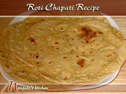 Roti,Chapati Recipe by Manjula