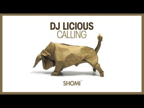 DJ Licious - Calling (Pete Tong premiere BBC Radio 1)