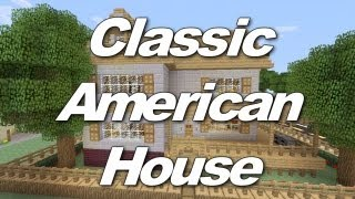 Minecraft Xbox 360: Classic American House! (House Tours of Danville Episode 7)
