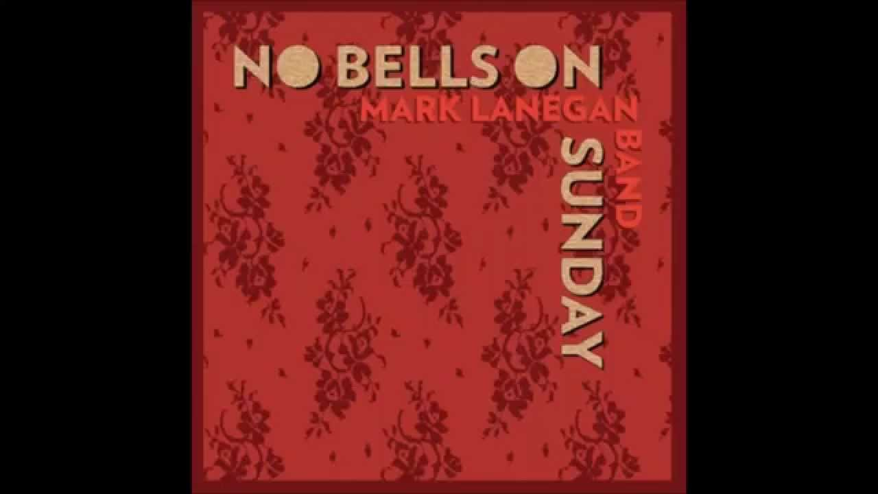 ASK iAN JUKEBOX * MARK LANEGAN * NO BELLS ON SUNDAY