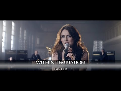 faster - The edited music video, part of Within Temptation 's