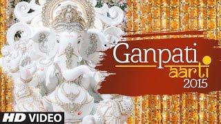 Ganpati Aarti (Full Video) - Ganesh Chaturthi 2015 |T-Series Bhakti Sagar