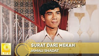Video Jamali Shadat -  Surat Dari Mekah (Official Audio) MP3, 3GP, MP4, WEBM, AVI, FLV Juli 2018