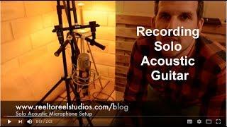 Solo Acoustic Microphone Techniques